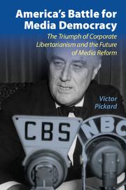America's Battle for Media Democracy
